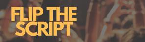 Flip the Script 1.png
